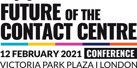 2021 Future of the Contact Centre Conference tickets
