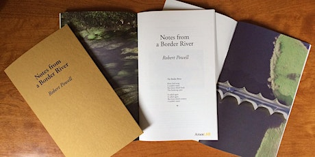 Notes from a Border River with Robert Powell tickets