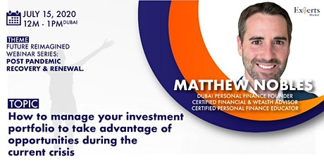FREE WEBINAR - : Take advantage of your investment portfolio during crisis tickets
