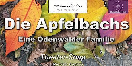 Die Apfelbachs  - Eine Odenwälder Familie Tickets