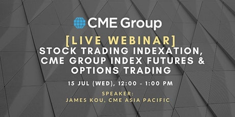 Stock Trading Indexation, CME Group Index Futures & Options Trading tickets