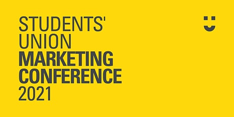 Students' Union Marketing Conference 2021 tickets
