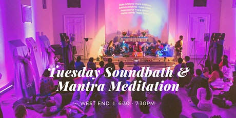 Tuesday Soundbath & Mantra Meditation West End, 14th July tickets