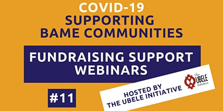 #11 UBELE Fundraising Support Webinars for BAME community groups tickets