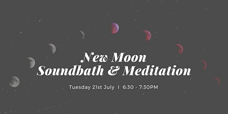 New Moon Soundbath & Mantra Meditation West End, 21st July tickets