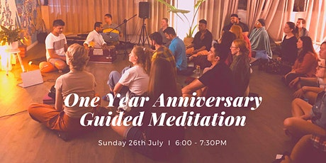 One Year Anniversary Guided Meditation,  West End Sunday 26th July tickets