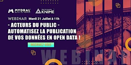 Acteurs du public : Automatisez la publication de vos données en Open Data billets