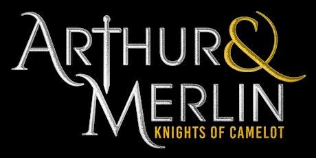Premier: Arthur & Merlin: Knights of Camelot tickets
