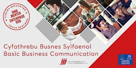 Basic Business Communication  | Cyfathrebu Busnes Sylfaenol tickets