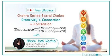 Free Webinar! Chakra Series Sacral Chakra – Creativity + Connect tickets