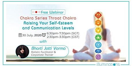 Free Webinar! Chakra Series Throat Chakra – Raising Self-Esteem tickets