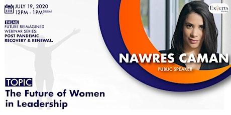 FREE WEBINAR - The Future of Women in Leadership tickets