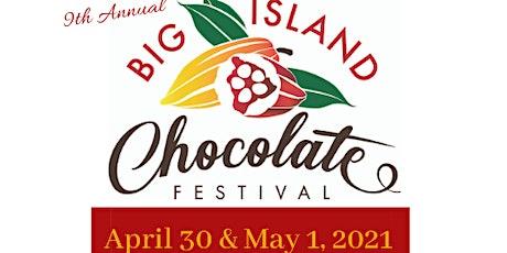 2021 Big Island Chocolate Festival tickets