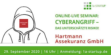 Cyberangriff - das unterschätzte Risiko! Tickets