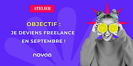 Objectif: je me lance en freelance au 1er septembre ! billets