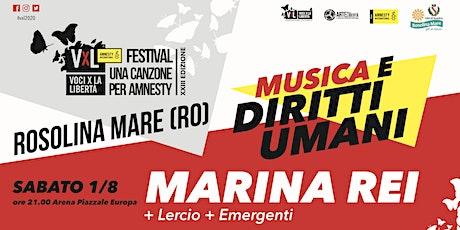 Voci per la Libertà - concorso emergenti + Lercio + Marina Rei biglietti