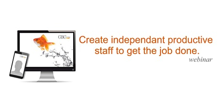 Create independent productive staff to get the job done tickets