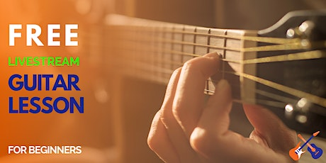 FREE 45 minute Guitar Lesson for Beginners (Adults) tickets