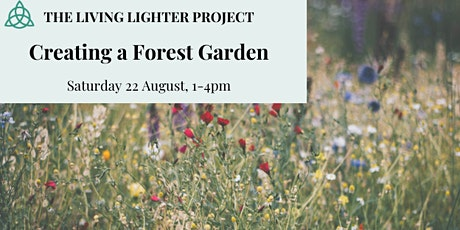 Growing Workshop: Creating a Forest Garden tickets