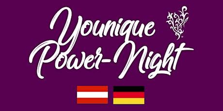 Younique Power-Night AT/DE Tickets