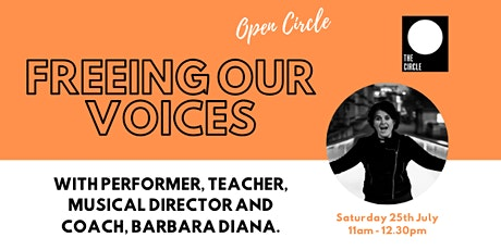 The Open Circle | Freeing Our Voices: A Workshop for Singers and Speakers tickets