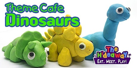 Theme Cafe - Dinosaurs tickets