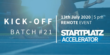 Kick-Off Batch 21 - STARTPLATZ Accelerator Tickets