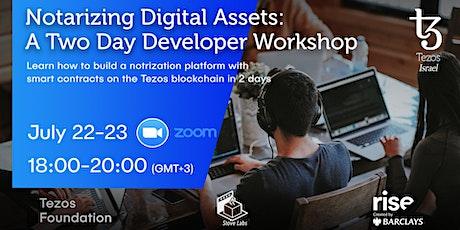 Notarizing Digital Assets - Developer Workshop tickets