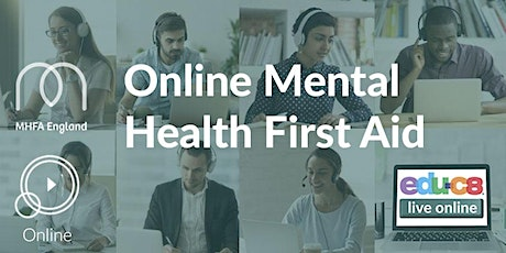 Mental Health First Aid  Online Training tickets