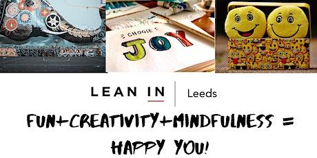 Fun + Creativity + Mindfulness = HAPPY YOU! tickets