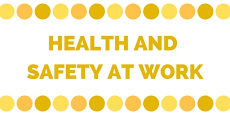 Level 1 Health and Safety in the Workplace - Hixon tickets