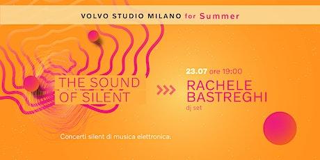 Rachele Bastrenghi   Volvo Studio Milano biglietti