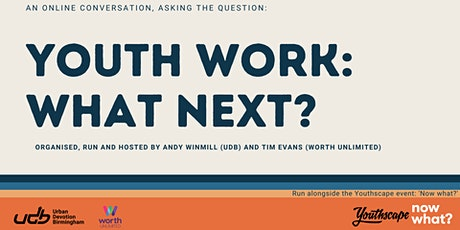 Youth Work: What Next? tickets