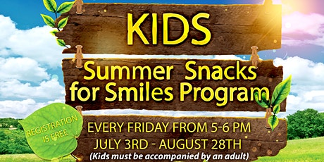 Kids Summer Snacks for Smiles Program tickets
