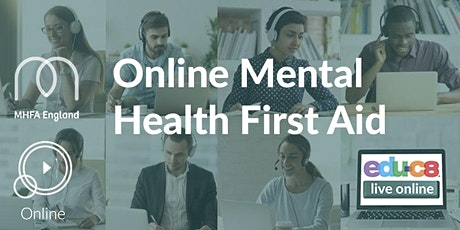 Mental Health First Aid  Online Training (MHFA) tickets