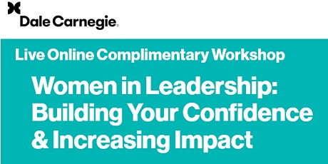 Women in Leadership: Building Your Confidence & Increasing Impact biljetter