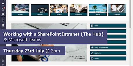 The Hub (a Sharepoint intranet) x Microsoft Teams Demo Webinar tickets