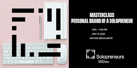 Masterclass: Personal Brand Of A Solopreneur Tickets