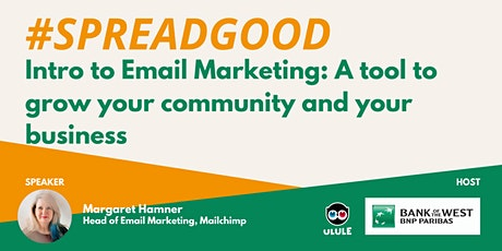 Intro to Email Marketing: Drive sales and increase customer loyalty tickets