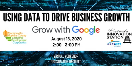 Using Data to Drive Business Growth | Grow With Google tickets