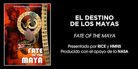 El Destino de Los Mayas en ESPAÑOL tickets