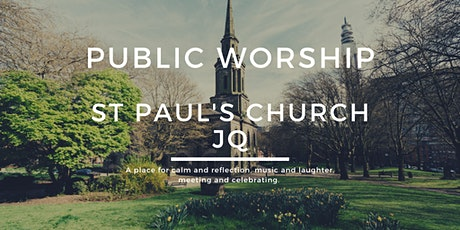 Public Worship at St Paul's Church in the Jewellery Quarter tickets