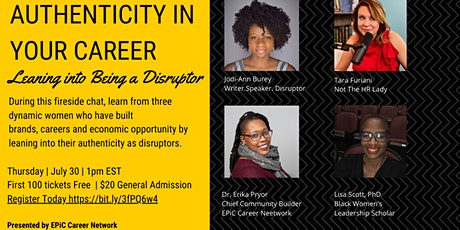 Authenticity in Your Career: Leaning Into Being a Disruptor tickets