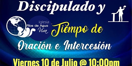 DISCIPULADO Y TIEMPO DE ORACION tickets