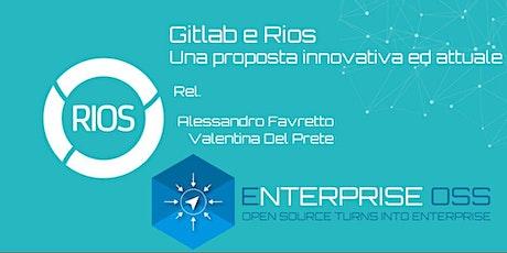 Gitlab e Rios - una proposta innovativa ed attuale biglietti