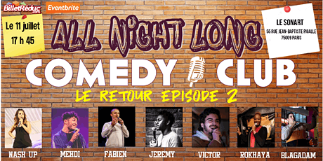 All night long comedy club - le retour tickets