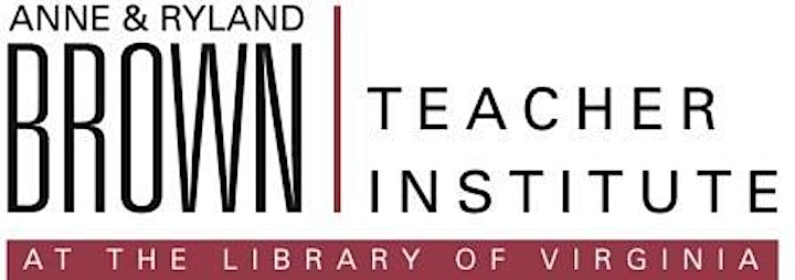 11th Annual Virtual Anne and Ryland Brown Summer Teaching Institute image