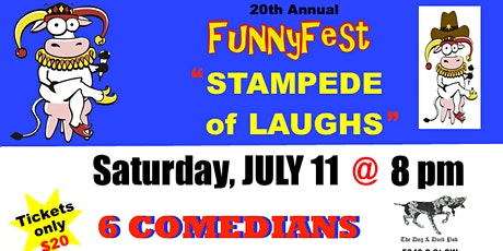 "Saturday, July 11 @ 8pm ""STAMPEDE of LAUGHS"" - 20th Annual FunnyFest COMEDY tickets"