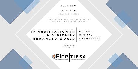 GDE 4: IP arbitration in a digitally enhanced world tickets