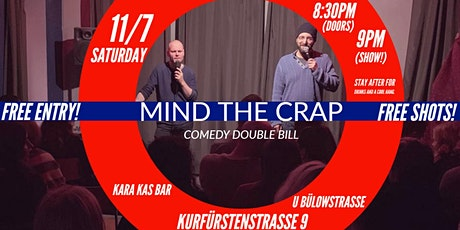 Mind The Crap (There is a lot out there) - Comedy double bill! tickets